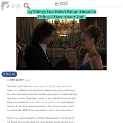 13 Things You Didn't Know About '10 Things I Hate About You'
