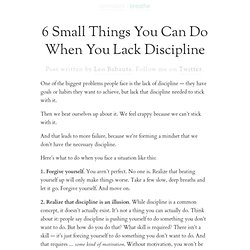» 6 Small Things You Can Do When You Lack Discipline