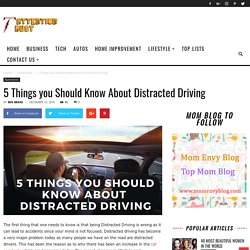 5 Things you Should Know About Distracted Driving