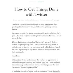 How to Get Things Done with Twitter
