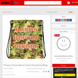 Things to Know About Custom Drawstring Bags