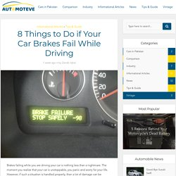 8 Things to Do if Your Car Brakes Fail While Driving - Automoteve Blog
