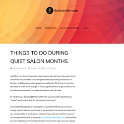 Things to Do During Quiet Salon Months