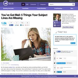 5 Things Your Email Subject Lines Are Missing