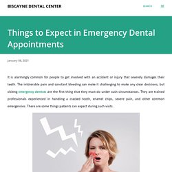 Things to Expect in Emergency Dental Appointments