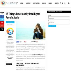 12 Things Emotionally Intelligent People Avoid