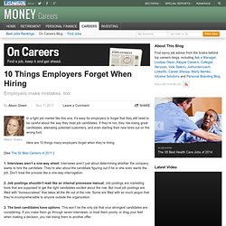 10 Things Employers Forget When Hiring