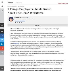 7 Things Employers Should Know About The Gen Z Workforce