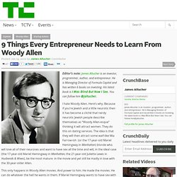 9 Things Every Entrepreneur Needs to Learn From Woody Allen