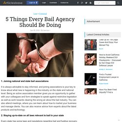 5 Things Every Bail Agency Should Be Doing