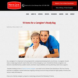 10 Things Every Caregiver Needs in a Ready Bag