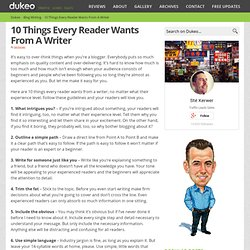 10 Things Every Reader Wants From A Writer