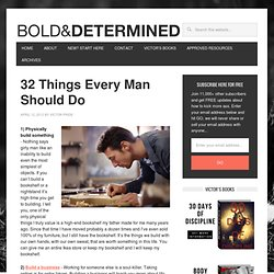 32 Things Every Man Should Do : BOLD & DETERMINED