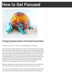 8 Things Everybody Ought to Know About Concentrating - StumbleUpon
