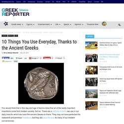 10 Things You Use Everyday, Thanks to the Ancient Greeks