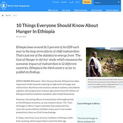 10 Things Everyone Should Know About Hunger In Ethiopia