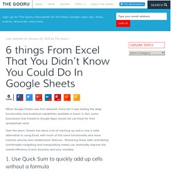 6 things From Excel That You Didn't Know You Could Do In Google Sheets