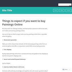 Things to expect if you want to buy Paintings Online – Site Title