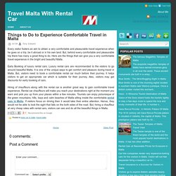 Things to Do to Experience Comfortable Travel in Malta
