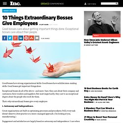 10 Things Extraordinary Bosses Give Employees