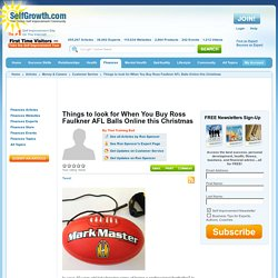 Things to look for When You Buy Ross Faulkner AFL Balls Online this Christmas