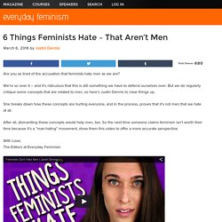 6 Things Feminists Hate – That Aren't Men