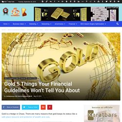 Gold 5 Things Your Financial Guidelines Won't Tell You About