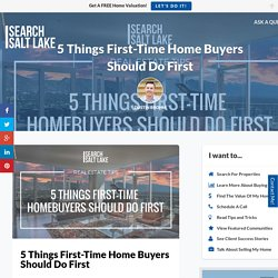 5 First Time Home Buyer Tips That Should Be Done First