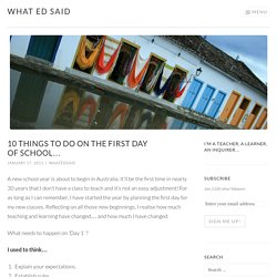 10 things to do on the first day of school… – What Ed Said