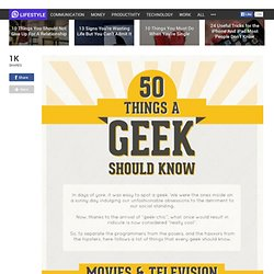 50 Things a Geek Should Know (Apparently)