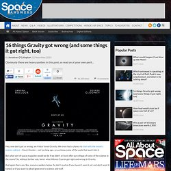 16 things Gravity got wrong (and some things it got right, too)