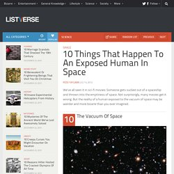 10 Things That Happen To An Exposed Human In Space