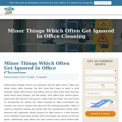 Things Which Often Get Ignored In Office Cleaning