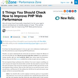 5 Things You Should Check Now to Improve PHP Web Performance