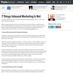 7 Things Inbound Marketing Is Not