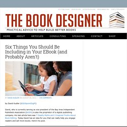 Six Things You Should Be Including in Your EBook (and Probably Aren't) by David Kudler