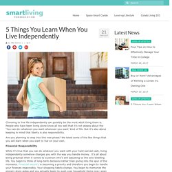 5 Things You Learn When You Live Independently – HBI Smart Living
