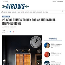 23 Cool Things To Buy For An Industrial-Inspired Home - Airows