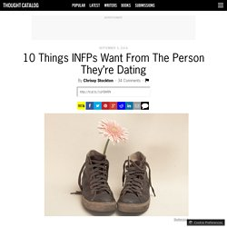 10 Things INFPs Want From The Person They're Dating