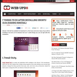 7 Things To Do After Installing Ubuntu 13.04 (Raring Ringtail)