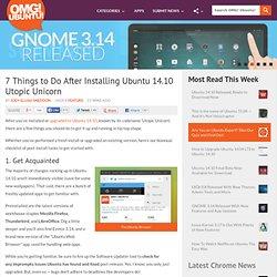 7 Things to Do After Installing Ubuntu 14.10 Utopic Unicorn - OMG! Ubuntu!