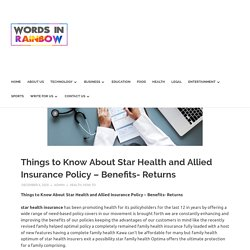 Things to Know About Star Health and Allied Insurance Policy – Benefits