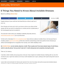 6 Things You Need to Know About Invisible Illnesses