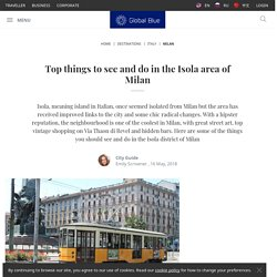 Top things to see and do in Isola, Milan