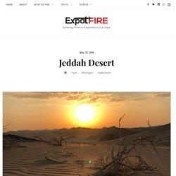 Things To Do In Jeddah Desert Saudi Arbia