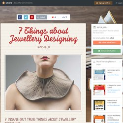 7 Things about Jewellery Designing