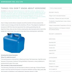 Things You don't know about Kerosene