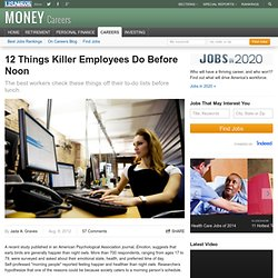 12 Things Killer Employees Do Before Noon