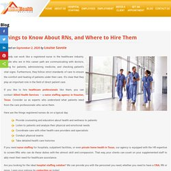 Things to Know About RNs, and Where to Hire Them