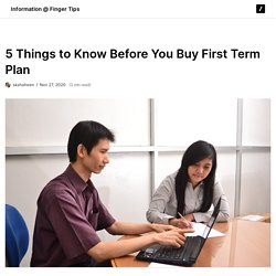 5 Things to Know Before You Buy First Term Plan